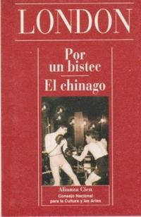 Libro POR UN BISTEC / EL CHINAGO