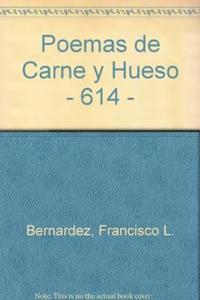 Libro POEMAS DE CARNE Y HUESO