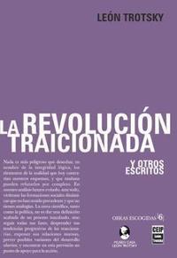 Libro LA REVOLUCION TRAICIONADA Y OTROS ESCRITOS