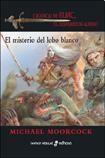 Libro 4. EL MISTERIO DEL LOBO BLANCO  CRONICAS DE ELRIC  EL EMPERADOR ALBINO