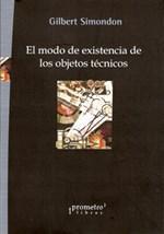 Libro EL MODO DE EXISTENCIA DE LOS OBJETOS TECNICOS