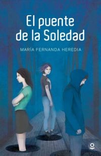 Libro EL PUENTE DE LA SOLEDAD