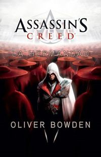 Libro LA HERMANDAD  (ASSASSINS CREED #2)