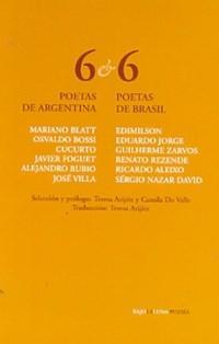 Libro 6 POETAS DE ARGENTINA & 6 POETAS DE BRASIL