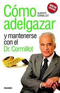 Libro COMO ADELGAZAR Y MANTENERSE CON EL DR. CORMILLOT