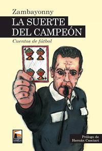 Libro LA SUERTE DEL CAMPEON