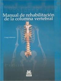 Libro MANUAL DE REHABILITACION DE LA COLUMNA VERTEBRAL