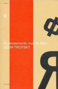 Libro EL PENSAMIENTO VIVO DE MARX