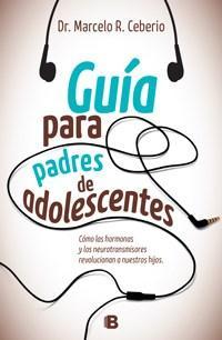 Libro GUIA PARA PADRES DE ADOLESCENTES