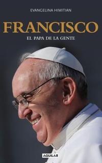 Libro FRANCISCO  EL PAPA DE LA GENTE