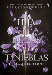 Libro HIJA DE LAS TINIEBLAS.