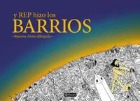 Libro Y REP HIZO LOS BARRIOS
