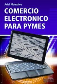 Libro COMERCIO ELECTRONICO PARA PYMES