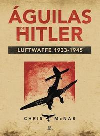 Libro AGUILAS DE HITLER
