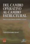 Libro DEL CAMBIO OPERATIVO AL CAMBIO ESTRUCTURAL