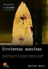 Libro SIRVIENTAS ASESINAS