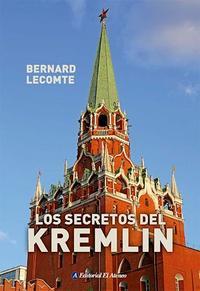 Libro LOS SECRETOS DEL KREMLIN