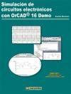 Libro SIMULACION DE CIRCUITOS ELECTRONICOS CON ORCAD