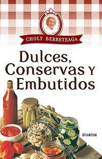Libro DULCES  CONSERVAS Y EMBUTIDOS