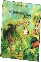 Libro MI HERMANO JACI