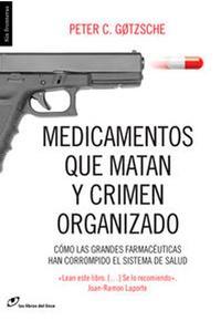Libro MEDICAMENTOS QUE MATAN Y CRIMEN ORGANIZADO