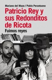 Libro PATRICIO REY Y SUS REDONDITOS DE RICOTA