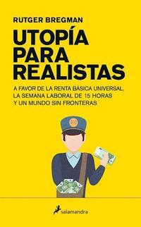 Libro UTOPIA PARA REALISTAS