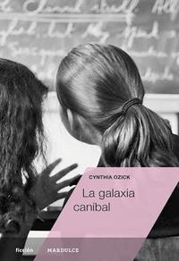 Libro LA GALAXIA CANIBAL