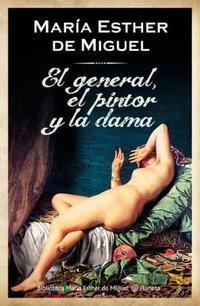 Libro EL GENERAL  EL PINTOR Y LA DAMA