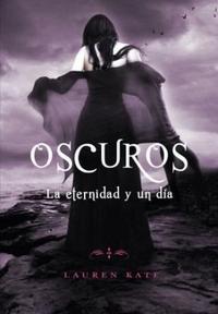 Libro OSCUROS  LA ETERNIDAD Y UN DIA (SPIN-OFF)