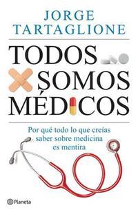 Libro TODOS SOMOS MEDICOS