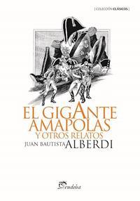 Libro EL GIGANTE AMAPOLAS Y OTROS RELATOS