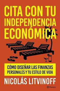 Libro CITA CON TU INDEPENDENCIA ECONOMICA