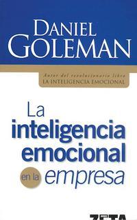 Libro LA INTELIGENCIA EMOCIONAL EN LA EMPRESA