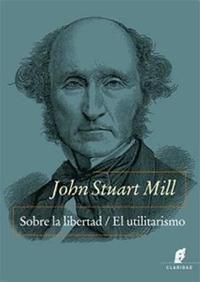 Libro SOBRE LA LIBERTAD / EL UTILITARISMO