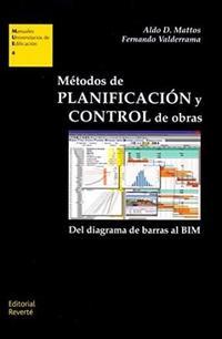 Libro METODOS DE PLANIFICACION Y CONTROL DE OBRAS