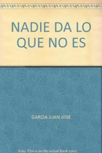 Libro NADIE DA LO QUE NO ES
