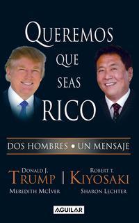 Libro QUEREMOS QUE SEAS RICO
