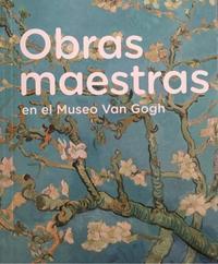 Libro OBRAS MAESTRAS EN EL MUSEO VAN GOGH