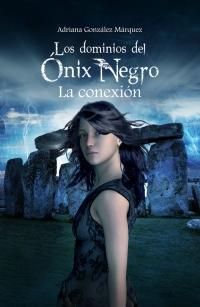 Libro LA CONEXIÓN (LOS DOMINIOS DEL ONIX NEGRO #2)