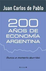 Libro 200 AÑOS DE ECONOMÍA ARGENTINA