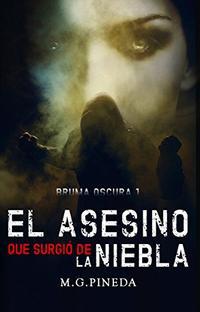 Libro EL ASESINO QUE SURGIÓ DE LA NIEBLA: BRUMA OSCURA I