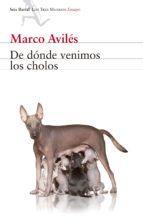 Libro DE DÓNDE VENIMOS LOS CHOLOS