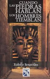 Libro CUANDO LAS PIEDRAS HABLAN, LOS HOMBRES TIEMBLAN