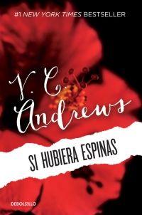 Libro SI HUBIERA ESPINAS (SAGA DOLLANGANGER #3)
