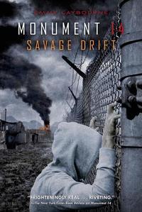 Libro SAVAGE DRIFT (MONUMENT 14 #1)