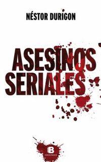 Libro ASESINOS SERIALES