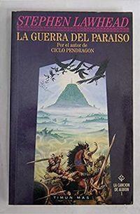 Libro CANCION DE ALBION, LA. T.1. LA GUERRA DEL PARAISO