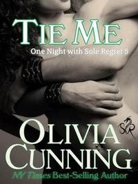 Libro TIE ME (ONE NIGHT WITH SOLE REGRET #5)