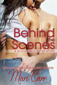 Libro BEHIND THE SCENES (SCOUNDRLES SHORT STORIES #1)